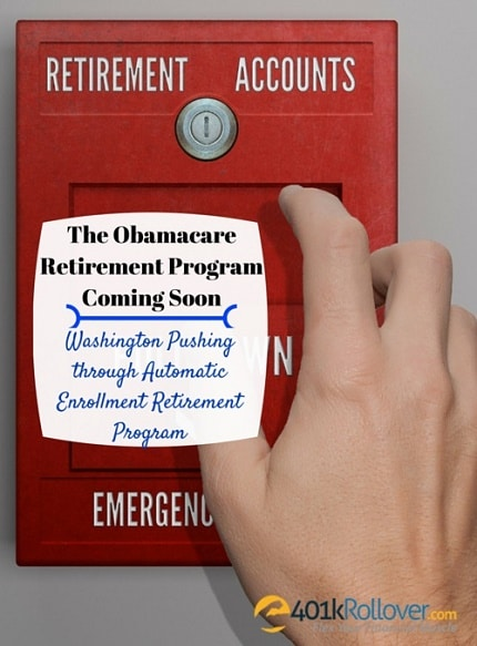 automatic enrollment retirement program obamacare